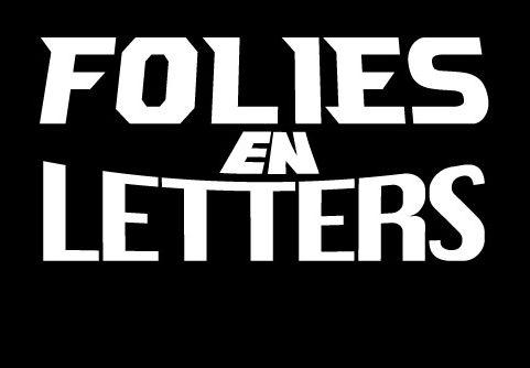 FOLIES en LETTERS